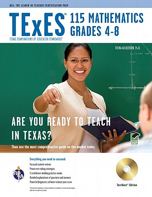 TExES 115 Mathematics Grades 4-8 By Wilkerson, Trena, Ph.D.