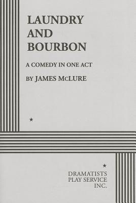 Laundry and Bourbon By McLure, James